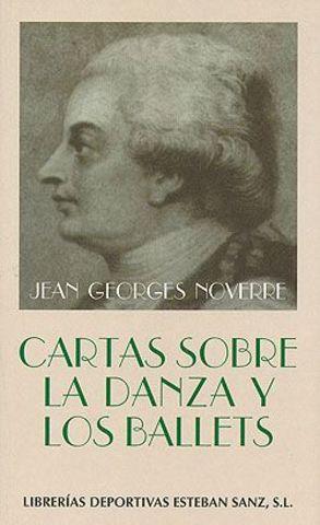 """Publicación de """"Lettres sur la danse et sur les ballets"""" de Noverre-Francia"""