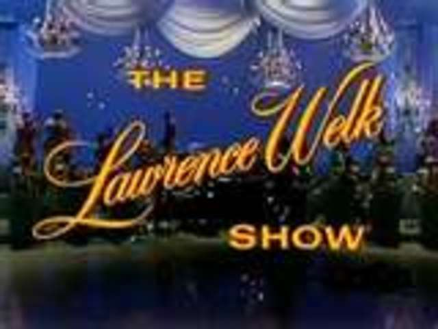 """""""The Lawrence Welk Show"""""""