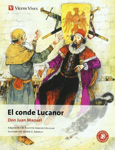 EL CONDE LUCANOR, don Juan Manuel