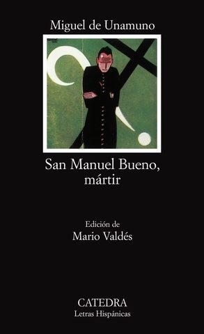 SAN MANUEL BUENO, MÁRTIR, Miguel de Unamuno