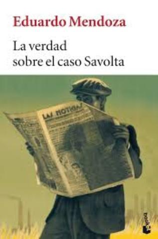 La verdad sobre el caso Savolta (Eduardo Mendoza)