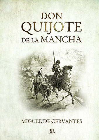 EL QUIJOTE, Miguel de Cervantes