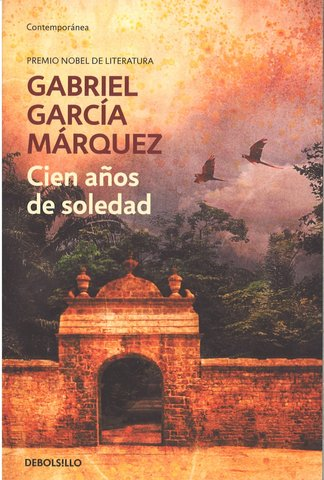 CIEN AÑOS DE SOLEDAD, Gabriel García Márquez