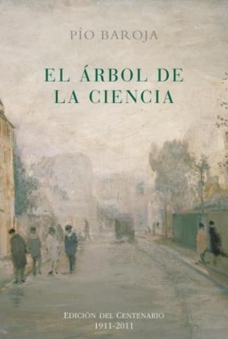 EL ÁRBOL DE LA CIENCIA, Pío Baroja