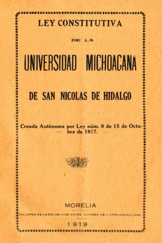 Ley constitutiva de la Universidad Michoacana