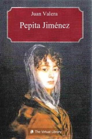 PEPITA JIMÉNEZ (Juan Valera)