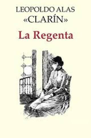 LA REGENTA (Leopoldo Alas Clarín)