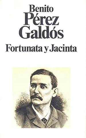 FORTUNATA Y JACINTA Y LOS EPISODIOS NACIONALES (Benito Pérez Galdós)