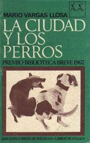 LA CIUDAD Y LOS PERROS (Vargas Llosa)