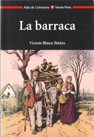 LA BARRACA (Vicente Blasco Ibáñez)