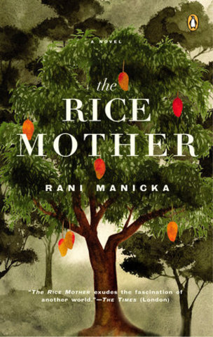 NOVEL: The Rice Mother by Rani Manicka