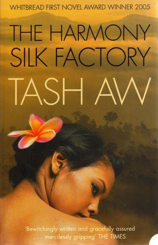 NOVEL: The Harmony Silk Factory by Tash Aw