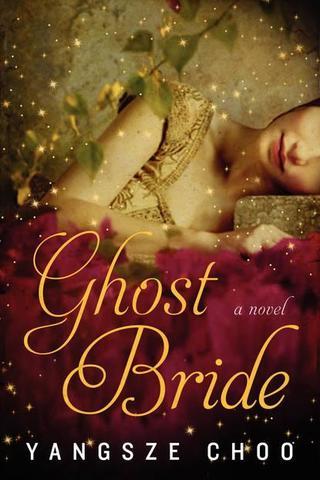 NOVEL: The Ghost Bride by Yangsze Choo