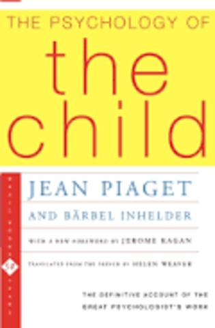 Jean Piaget - kognitív fejlődéselmélet - Gyermeklélektan
