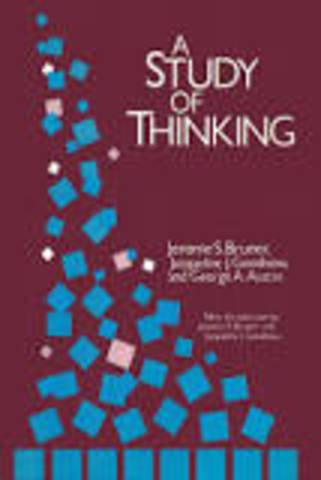 "Jerome Bruner - ""The Study of Thinking"""