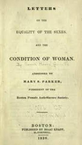 """Sarah Grimke's """"Letters on the Equality of the Sexes and the Condition of Women"""" published"""