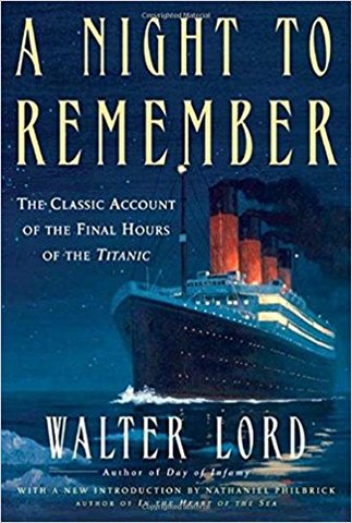 A Night to Remember: Walter Lord