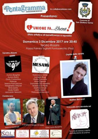 L'unione fa...Show! @Pontasserchio