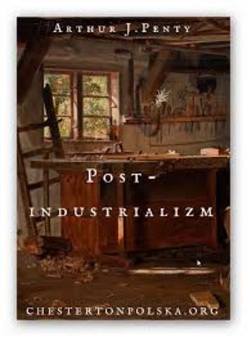 El término «postindustrial» es recuperado por el militante de la Socialist Guild, el inglés Arthur J. Penty