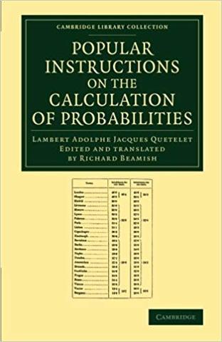 Sur le calcul des probabilites appliqué a la science de l´homme , A.J. Quetelet