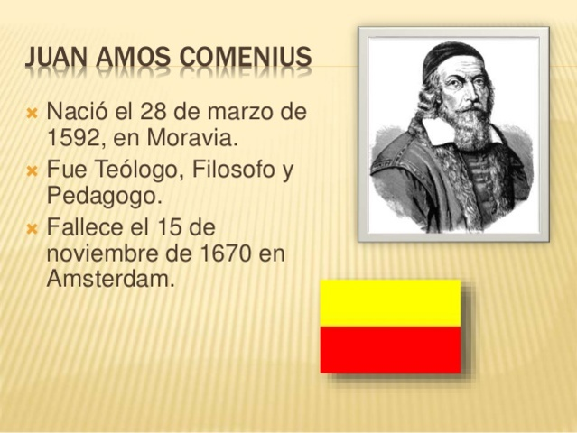 EDAD MODERNA, JUAN AMOS COMENIUS