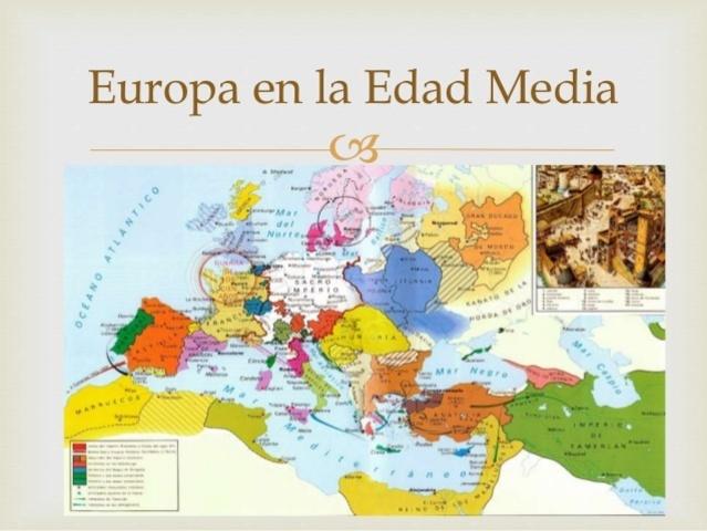 EDAD MEDIA SIGLO V-XV D.C   EUROPA. SIGLO V. 400 D.C