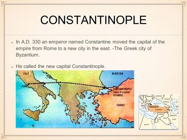 Split of the Roman Empire and move to Constantinople