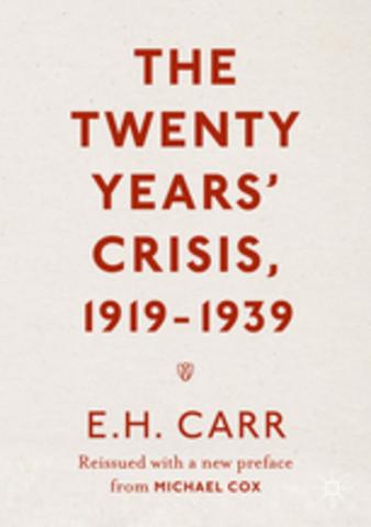 "E. H. Carr:  ""The Twenty Years' Crisis"""