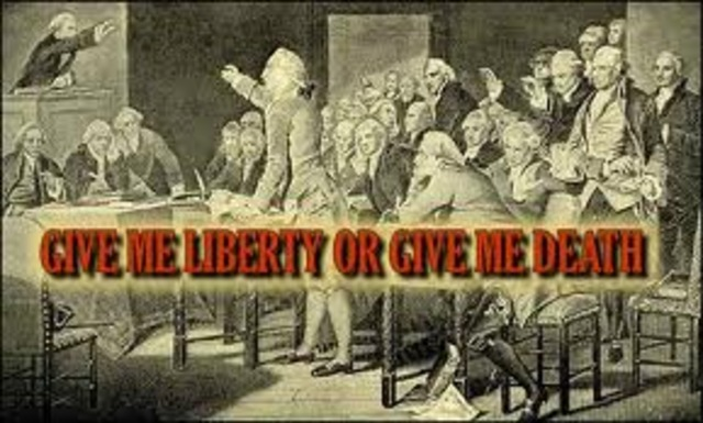 """Patrick Henry's """"Give me liberty, or give me death"""" speech"""