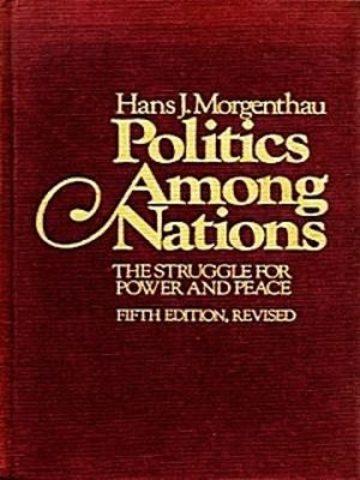 Hans Morgenthau: Politics Among Nations