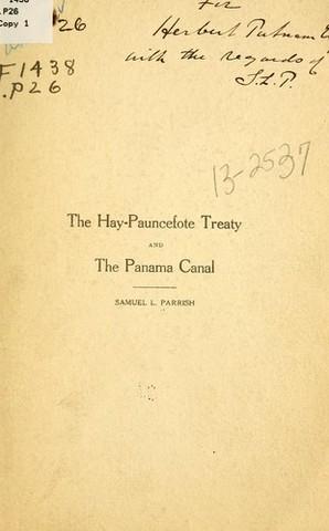 Panama Canal (hay pauncefote treaty)