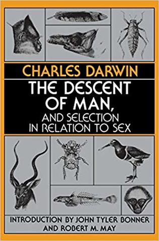 """""""The Descent of Man and Selection in Relation to Sex"""""""