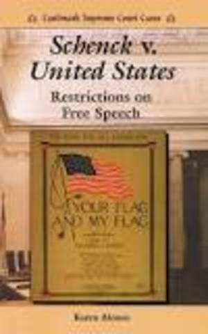 Case of Schenck v. United States (WWI)