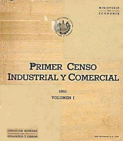 Primer Censo Industrial y Comercial de El Salvador