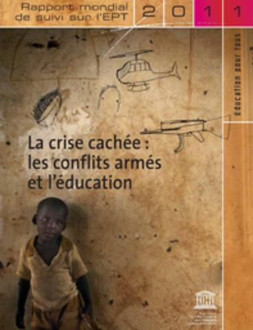 """UNESCO: """"La Crise cachée: les conflits armés et l'éducation"""""""