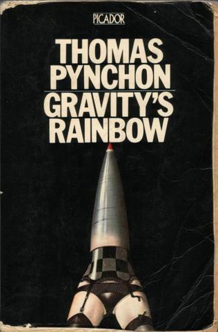 Gravity's Rainbow, by Thomas Pynchon