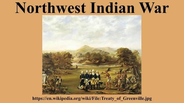 Northwest Indian War (Native Americans)