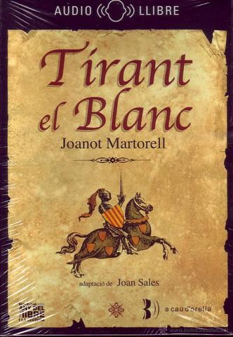Tirant lo Blanc i l'autor