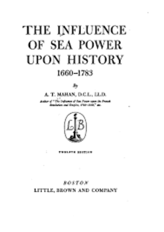 The Influence of Sea Power in History