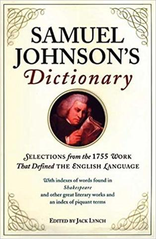 Samuel Johnson publishes his magisterial Dictionary of the English Language