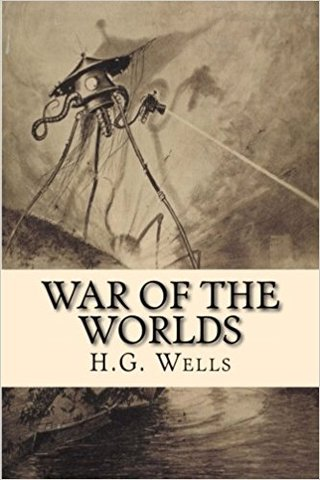 The War of the Worlds By H.G Wells