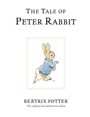 The Tale of Peter Rabbit By Beatrix Potter