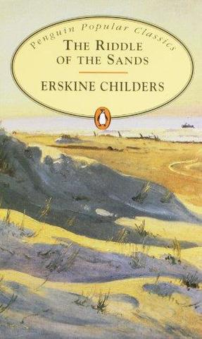 The Riddle of the Sands By Robert Erskine Childers