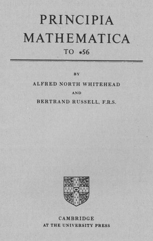 Principia Mathematica By Alfred North Whitehead and Bertrand Russell