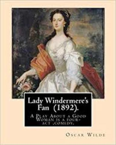 Lady Windermere's Fan, A Play About a Good Woman