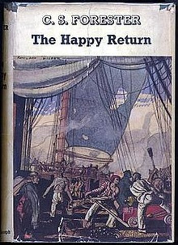 The Happy Return By Horatio Hornblower