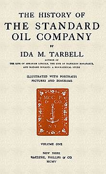 The History of the Standard Oil Company was published