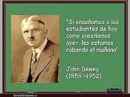 JOHN DEWEY: DIDÁCTICA PRAGMÁTICA