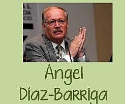 ANGEL DIAZ BARRIGA
