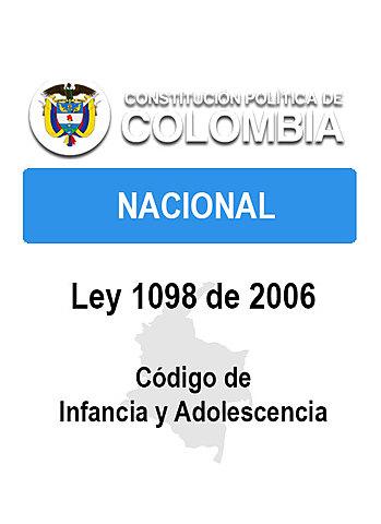 LEY 1098, CÓDIGO DE INFANCIA Y ADOLESCENCIA
